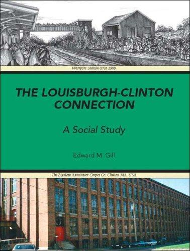The Louisburgh/Clinton Connection by Edward M. Gill