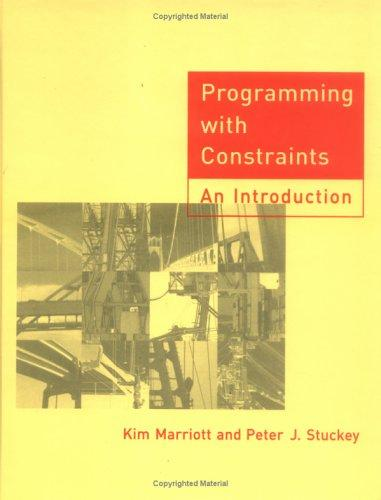 Programming with constraints by Kim Marriott