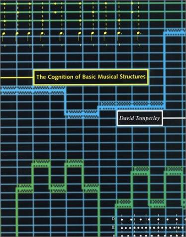 The cognition of basic musical structures by David Temperley