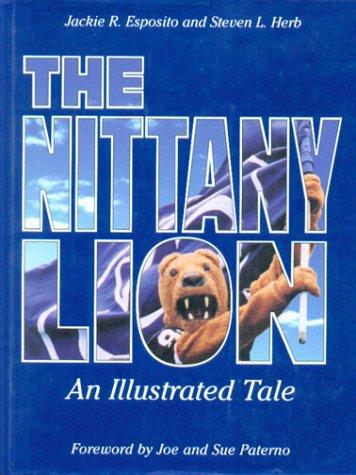 The Nittany Lion by Jackie R. Esposito