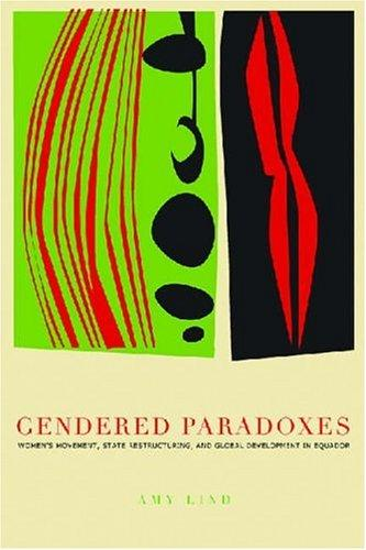 Gendered Paradoxes by Amy Lind