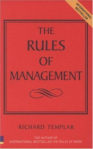 The rules of management by Richard Templar
