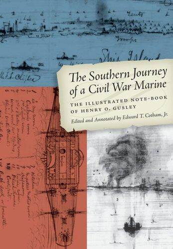 The Southern Journey of a Civil War Marine by Edward T., Jr. Cotham