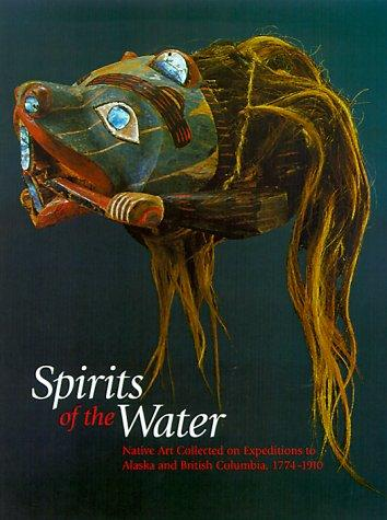 Spirits of the water by edited by Steven C. Brown ; essays by Paz Cabello ... [et al.].