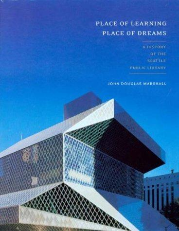 Place of learning, place of dreams by John Douglas Marshall