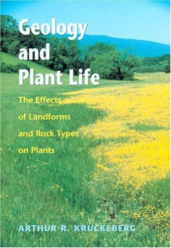 Geology and Plant Life by Arthur R. Kruckeberg
