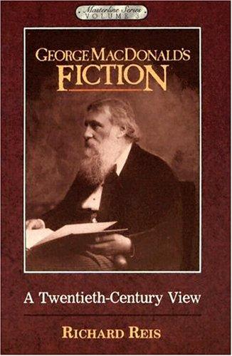 George MacDonald's fiction by Richard H. Reis