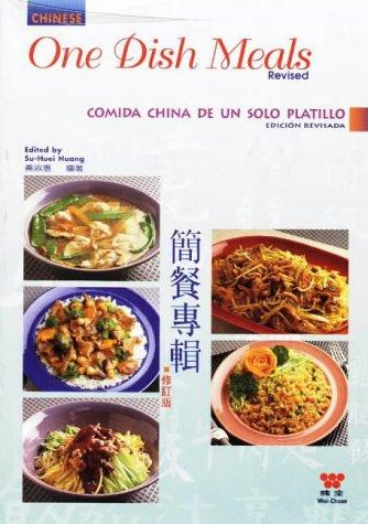 Chinese One Dish Meals, Revised by Su Huei Huang