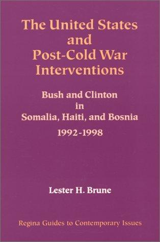 The United States and Post-Cold War Interventions