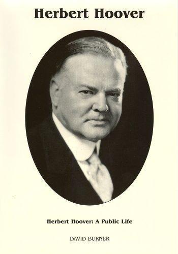 Image 0 of Herbert Hoover: A Public Life (Signature)