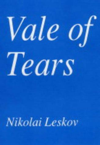 Vale of Tears and on Quakerness by Nikolai Semenovich Leskov