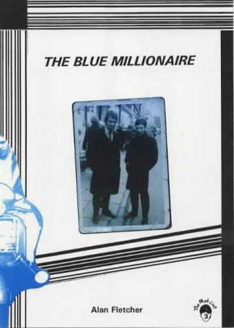 The Blue Millionaire (Mod Crop) by Alan Fletcher