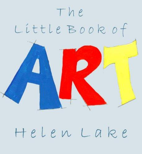 The Little Book of Art by Helen Lake