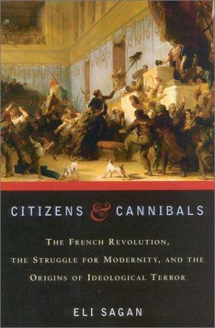 Citizens & Cannibals by Eli Sagan