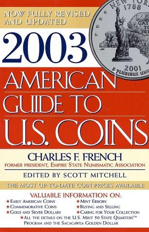 2003 American Guide to U.S. Coins by Charles French
