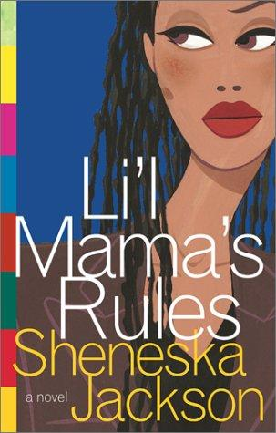 Lil Mama's Rules