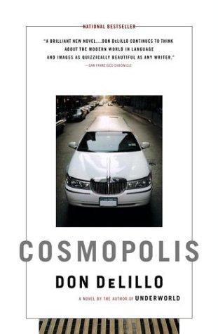Cosmopolis: A Novel