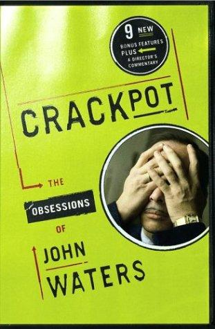 Crackpot by John Waters