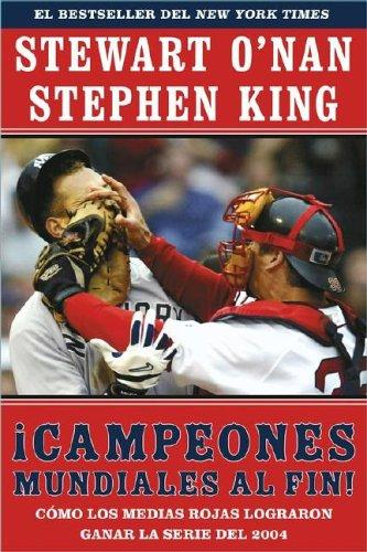 Campeones mundiales al fin! by Stephen King