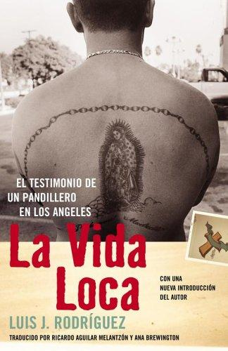 La Vida Loca (Always Running) by Luis J. Rodriguez
