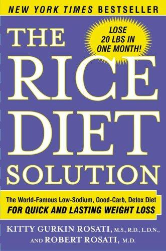 The Rice Diet Solution by Kitty Gurkin Rosati, Robert Rosati