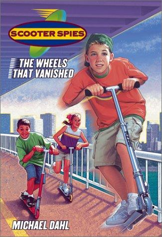 The wheels that vanished by Michael Dahl