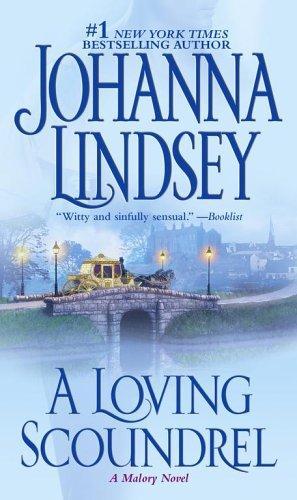 A Loving Scoundrel: A Malory Novel (7) (Malory-Anderson Family)