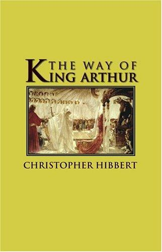 The Way of King Arthur