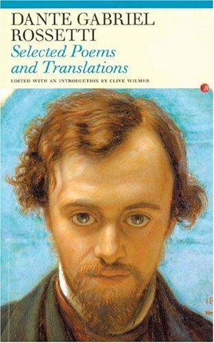 Selected Poems and Translations by Dante Gabriel Rossetti