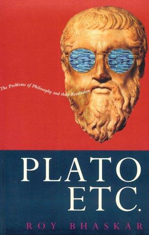Plato etc by Roy Bhaskar