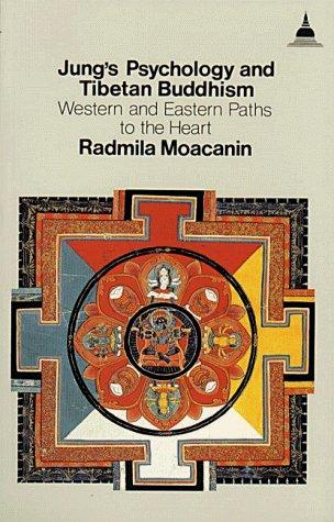 Jung's psychology and Tibetan Buddhism by Radmila Moacanin