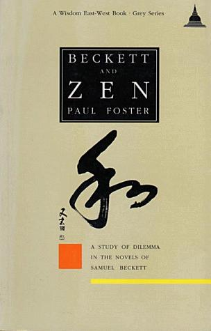 Beckett and Zen by Foster, Paul