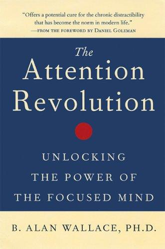 The attention revolution by