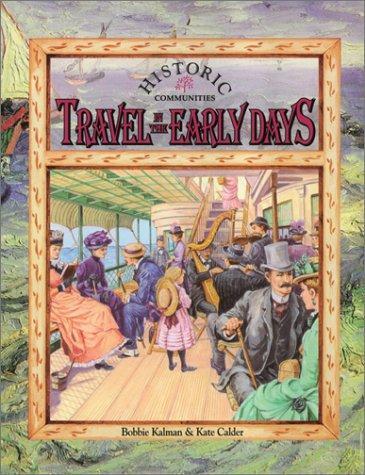 Travel in the early days by Bobbie Kalman