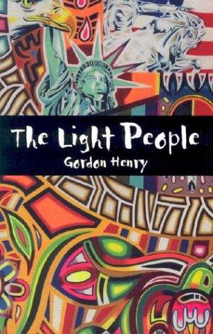 The light people by Gordon Henry