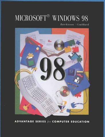 Microsoft Windows 98 by Sarah Hutchinson-Clifford, Glen Coulthard