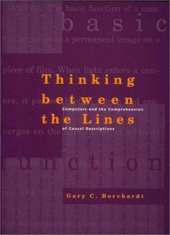 Thinking between the lines by Gary C. Borchardt