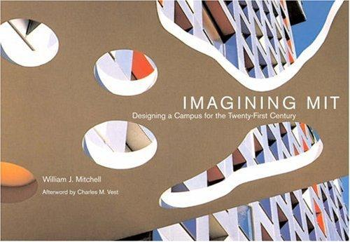 Imagining MIT by William J. Mitchell undifferentiated