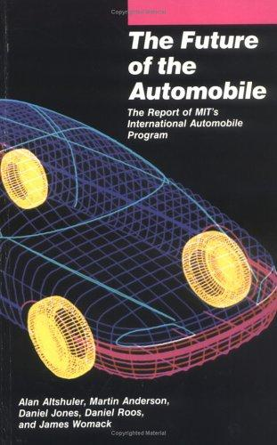 The Future of the Automobile by Daniel Jones