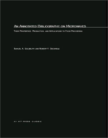 Annotated Bilbiography On Microwaves by Samuel A. Goldblith