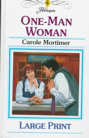 One-Man Woman by Carole Mortimer