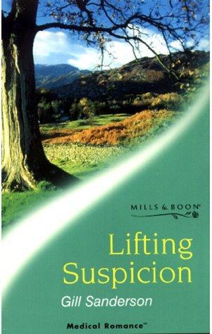 Lifting Suspicion (Medical Romance)