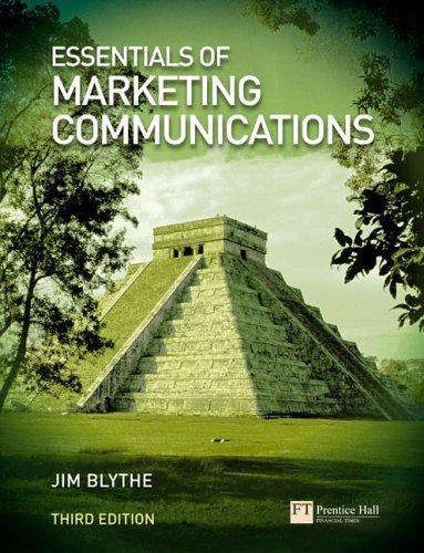Essentials of marketing communications by