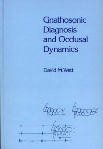 Gnathosonic Diagnosis and Occlusal Dynamics