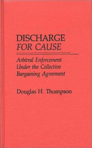 Discharge for cause by Douglas H. Thompson