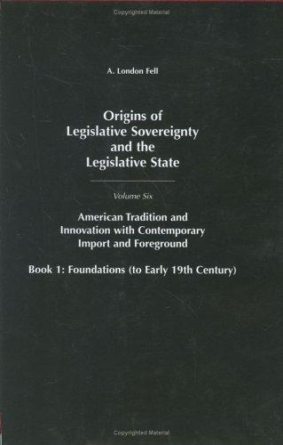 Origins of Legislative Sovereignty and the Legislative State