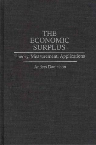 The economic surplus by Anders Danielson