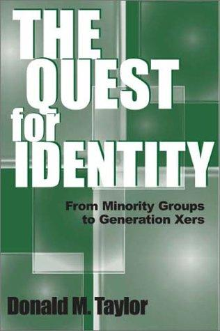 The Quest for Identity by Donald M. Taylor