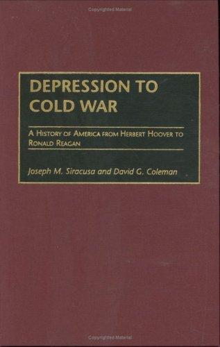 Depression to Cold War by Joseph M. Siracusa