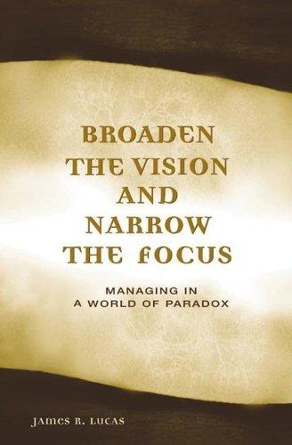 Broaden the vision and narrow the focus by Lucas, J. R.
